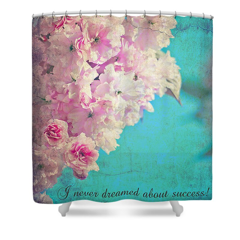 Motto Shower Curtain featuring the photograph Success By Estee Lauder by Alex Art and Photo