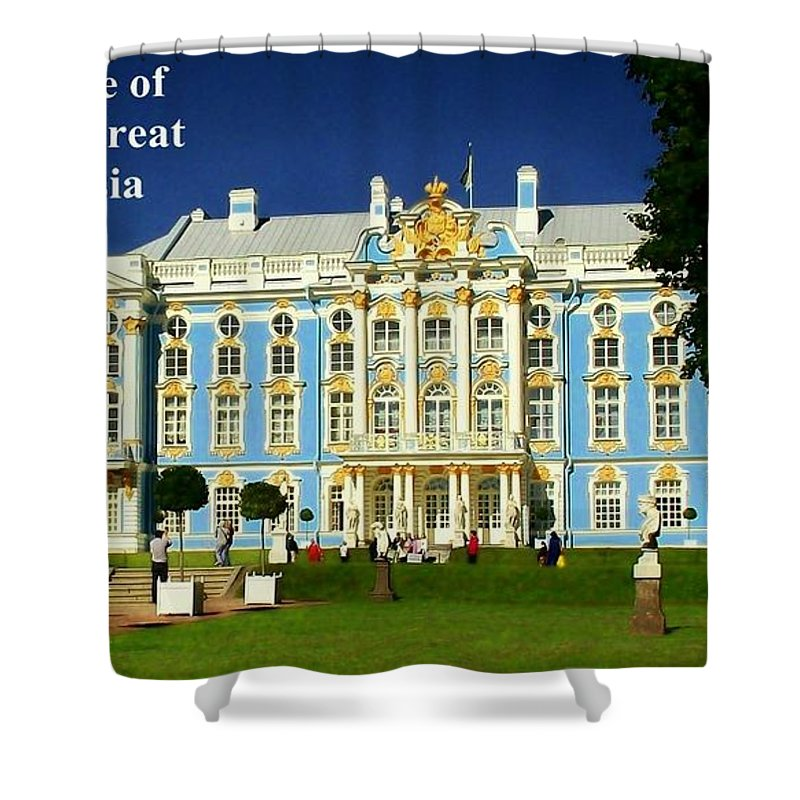 Summer Palace Shower Curtain featuring the photograph Summer Palace Of Catherine The Great by James Carr