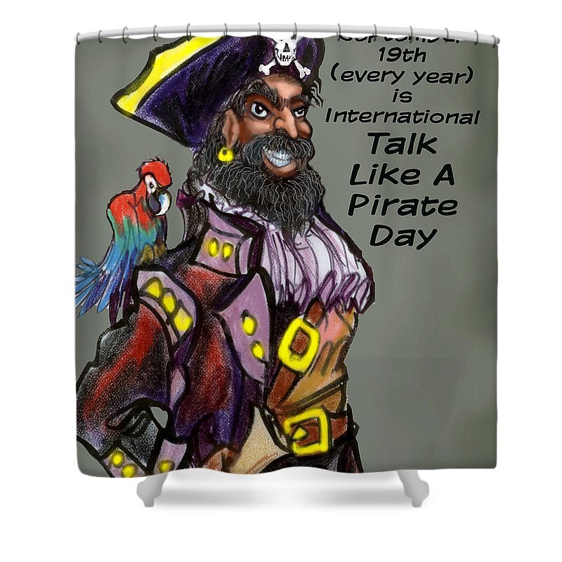 Pirate Shower Curtain featuring the greeting card Talk Like A Pirate Day by Kevin Middleton