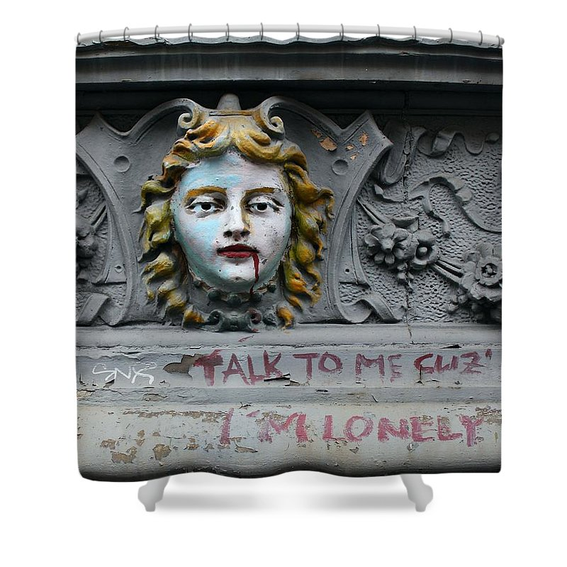 Street Art Shower Curtain featuring the photograph Talk To Me Cuz I'm Lonely by Karin Kohlmeier