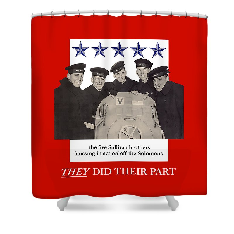Propaganda Shower Curtain featuring the painting The Sullivan Brothers - They Did Their Part by War Is Hell Store