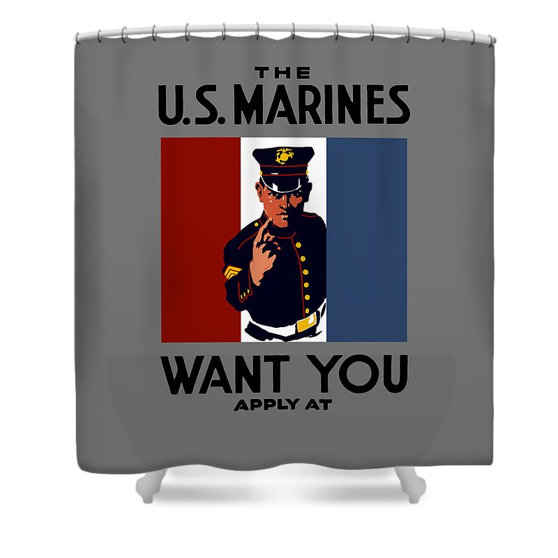 Marines Shower Curtain featuring the painting The U.S. Marines Want You by War Is Hell Store