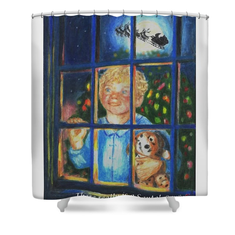 Santa Shower Curtain featuring the drawing There Really is a Santa by Quwatha Valentine