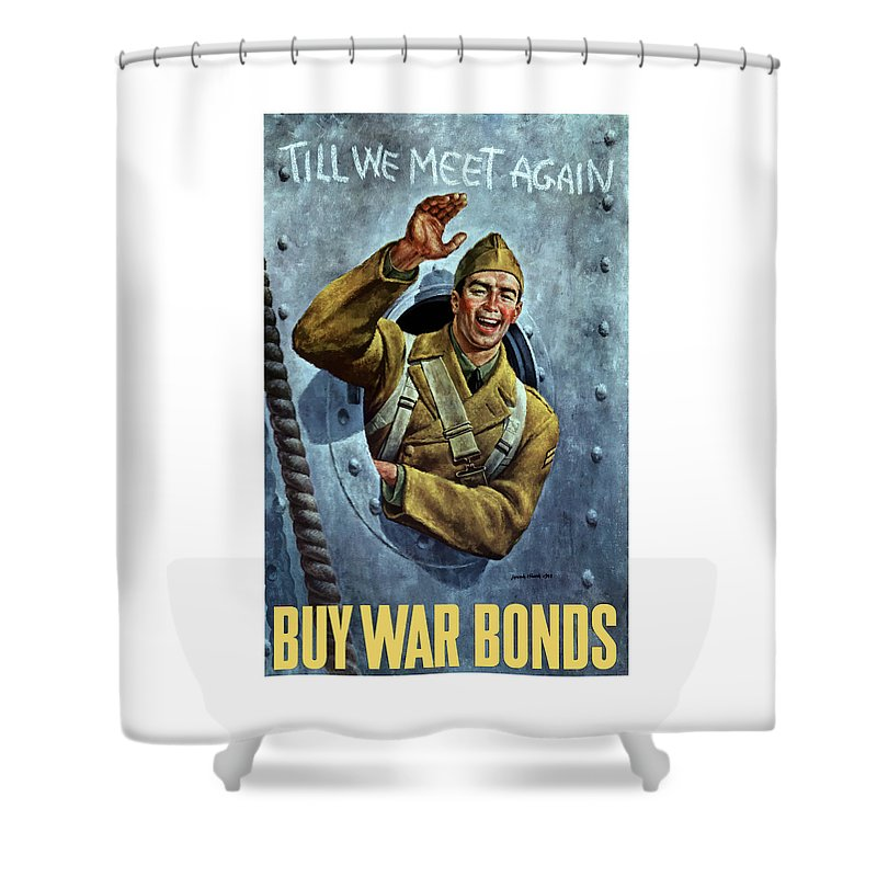 Soldier Shower Curtain featuring the painting Till We Meet Again -- Ww2 by War Is Hell Store