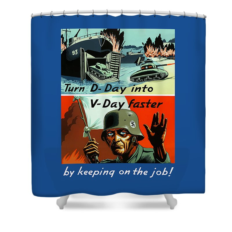 D Day Shower Curtain featuring the painting Turn D-day Into V-day Faster by War Is Hell Store