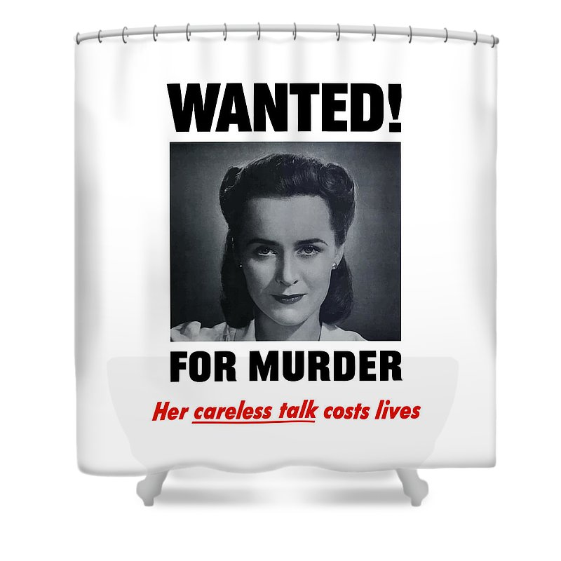 Wanted For Murder Shower Curtain featuring the painting Housewife Wanted For Murder - Ww2 by War Is Hell Store