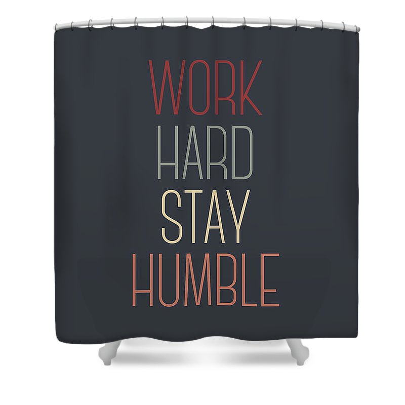 Designs Similar to Work Hard Stay Humble Quote