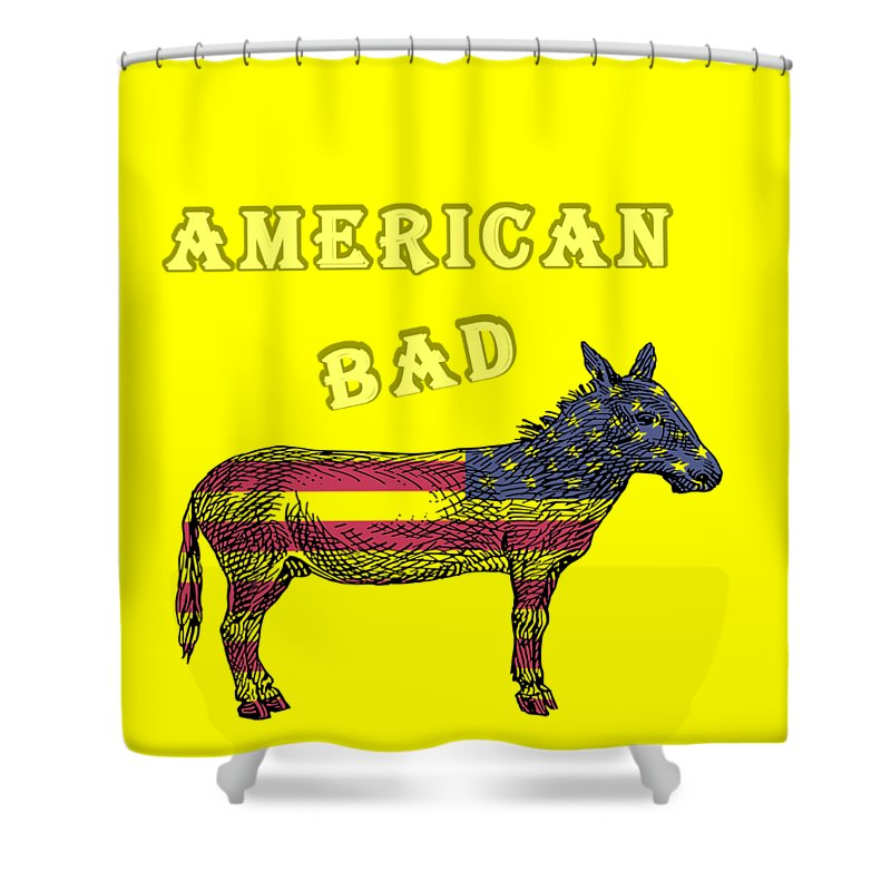 American Shower Curtain featuring the digital art American Bad Ass by John Da Graca