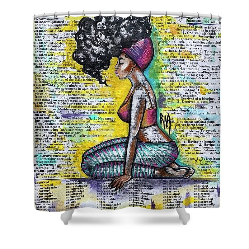 Words Shower Curtain featuring the painting Be Strong-Don't let them break you by Artist RiA
