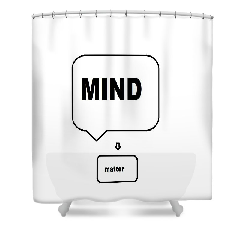 Print Shower Curtain featuring the digital art Mind over matter by Andrew Johnson