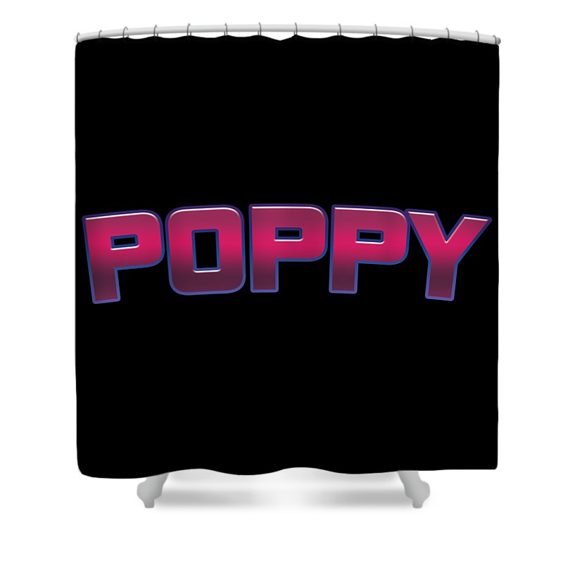 Poppy Shower Curtain featuring the digital art Poppy #poppy by TintoDesigns