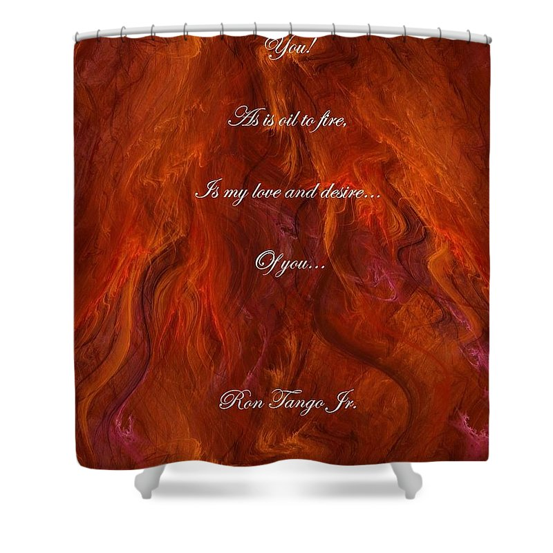 Love Shower Curtain featuring the photograph You by Ron M Tango Jr