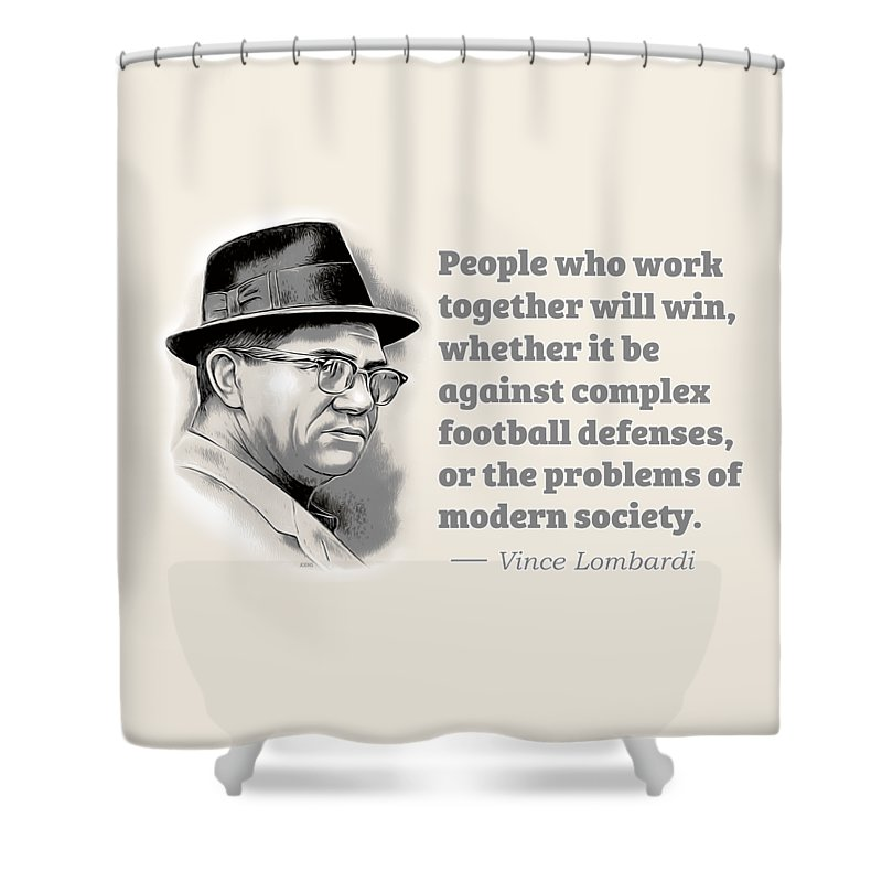 Vince Lombardi Shower Curtain featuring the digital art Working Together by Greg Joens