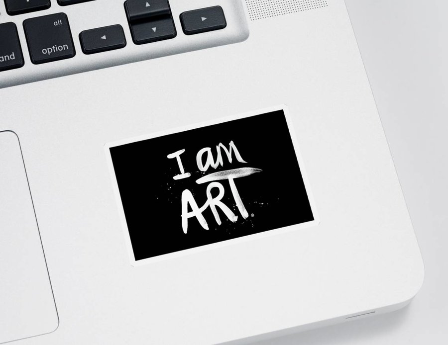 I Am Art Sticker featuring the mixed media I Am Art- Painted by Linda Woods
