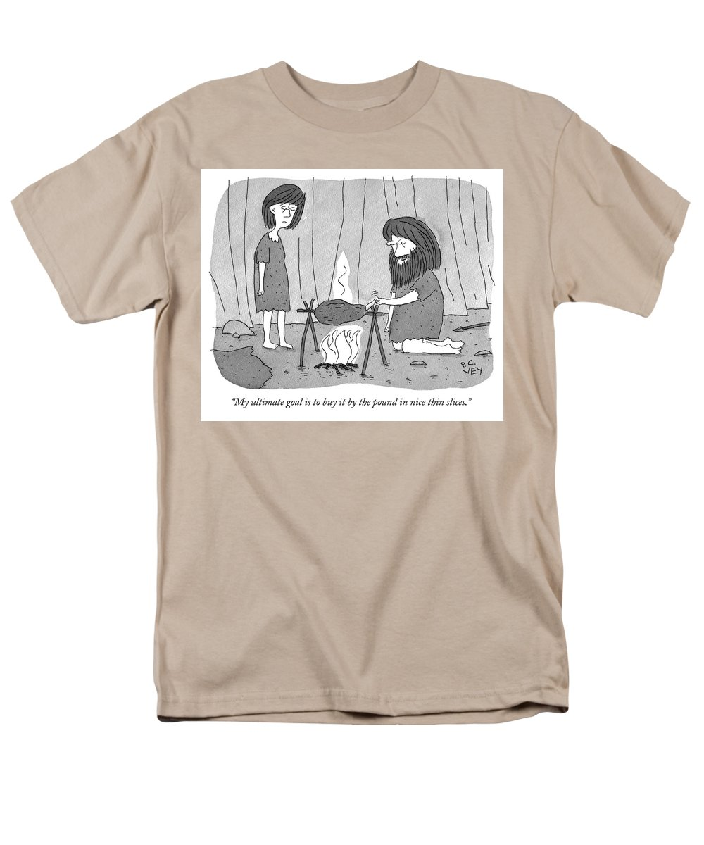 """my Ultimate Goal Is To Buy It By The Pound In Nice Thin Slices."" Men's T-Shirt (Regular Fit) featuring the drawing My Ultimate Goal Is To Buy It By The Pound by Peter C Vey"