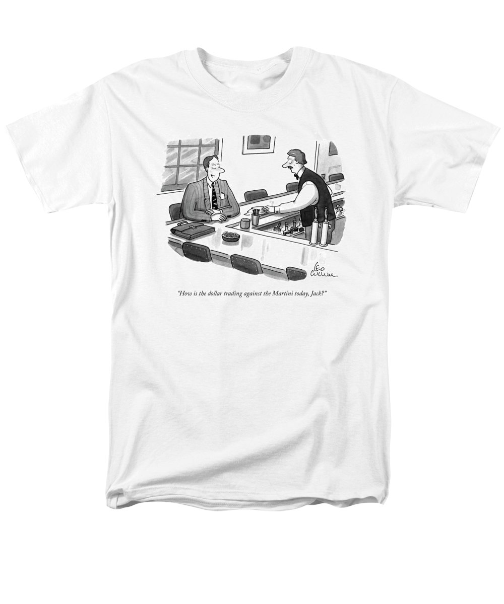Drinking Men's T-Shirt (Regular Fit) featuring the drawing How Is The Dollar Trading Against The Martini by Leo Cullum