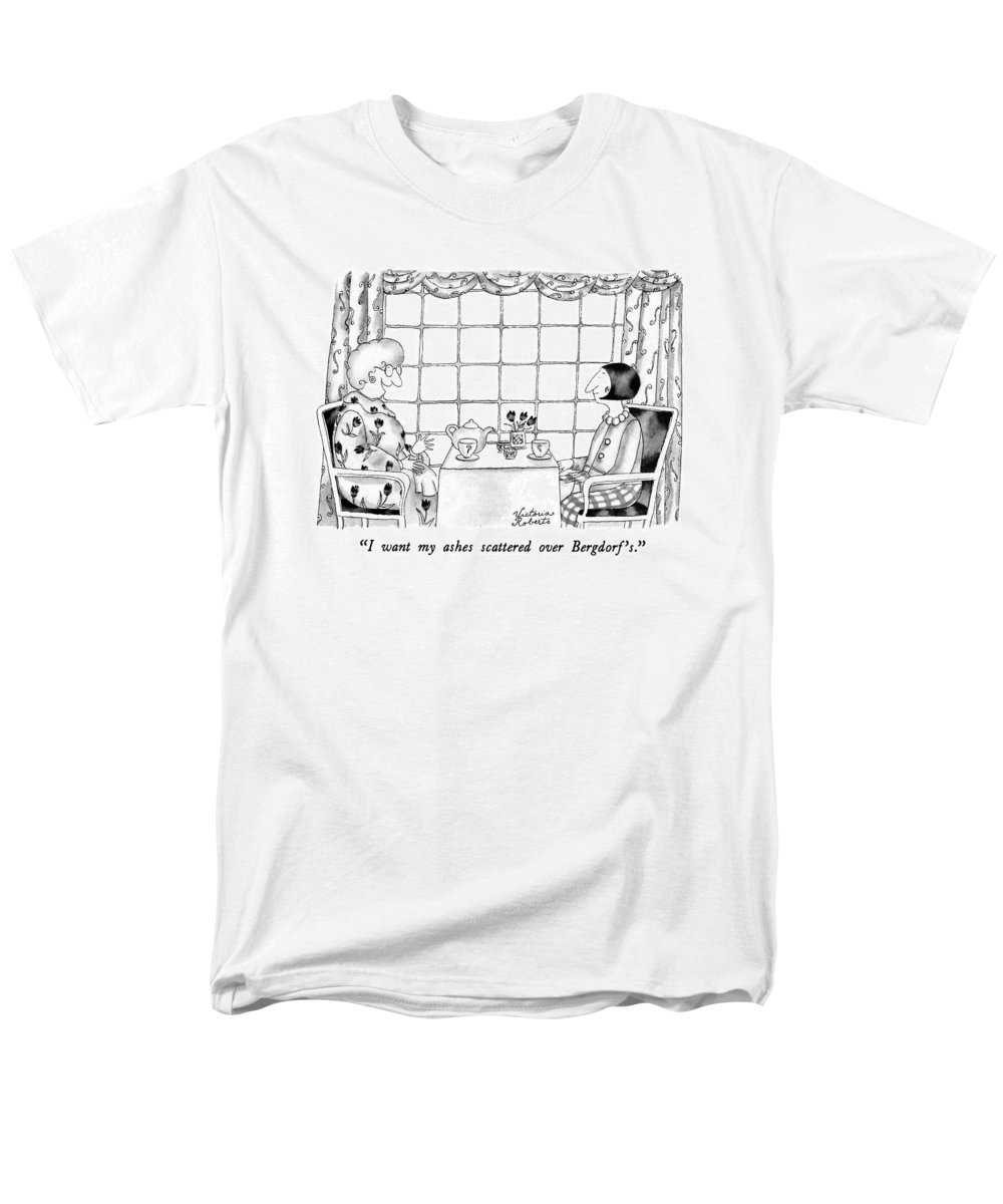 One Woman To Another Having Tea Men's T-Shirt (Regular Fit) featuring the drawing I Want My Ashes Scattered Over Bergdorf's by Victoria Roberts
