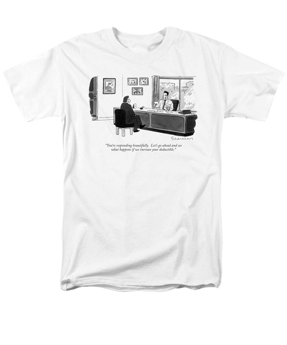 Doctor To Patient In His Office. Health Men's T-Shirt (Regular Fit) featuring the drawing You're Responding Beautifully. Let's Go Ahead by Danny Shanahan