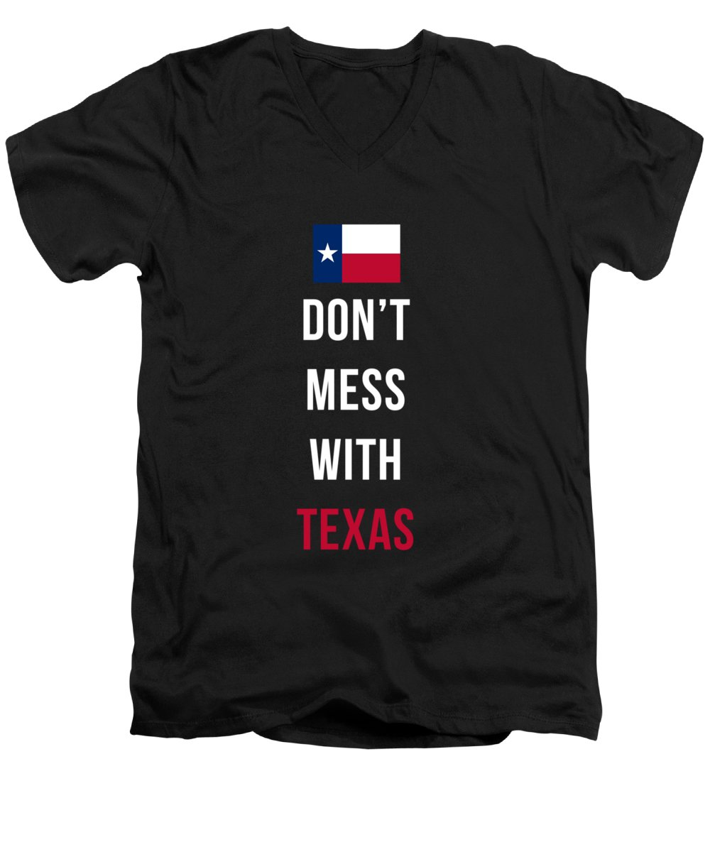 Texas Men's V-Neck T-Shirt featuring the digital art Don't Mess With Texas tee black by Edward Fielding