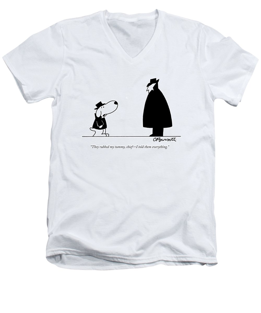 Interrogate Men's V-Neck T-Shirt featuring the drawing They Rubbed My Tummy by Charles Barsotti