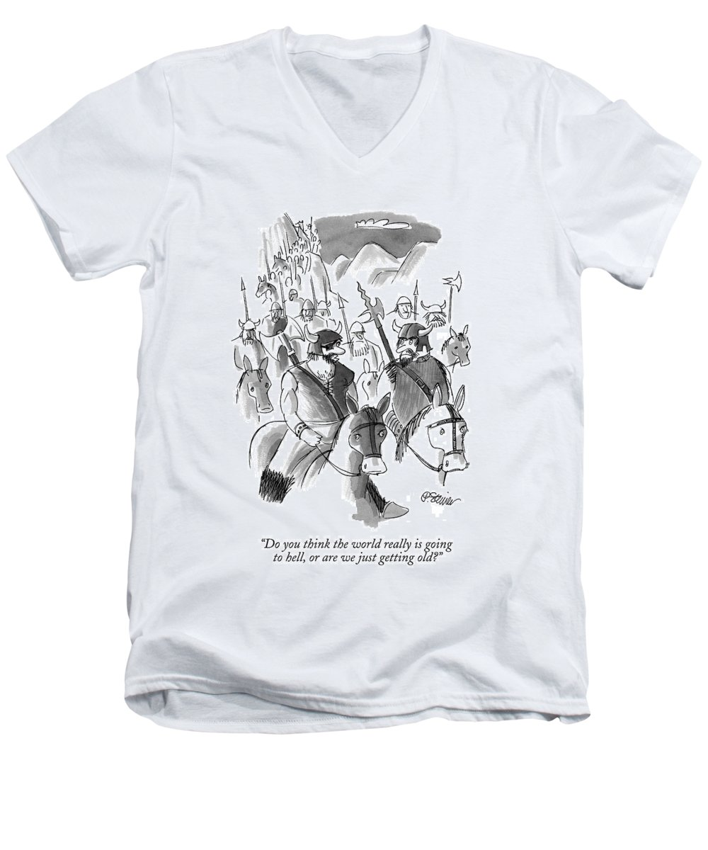 World Men's V-Neck T-Shirt featuring the drawing Do You Think The World Really Is Going To Hell by Peter Steiner