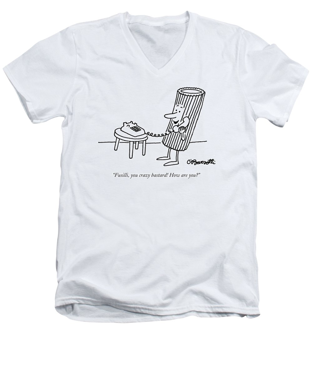 Food Men's V-Neck T-Shirt featuring the drawing Fusilli You Crazy Bastard How Are You? by Charles Barsotti