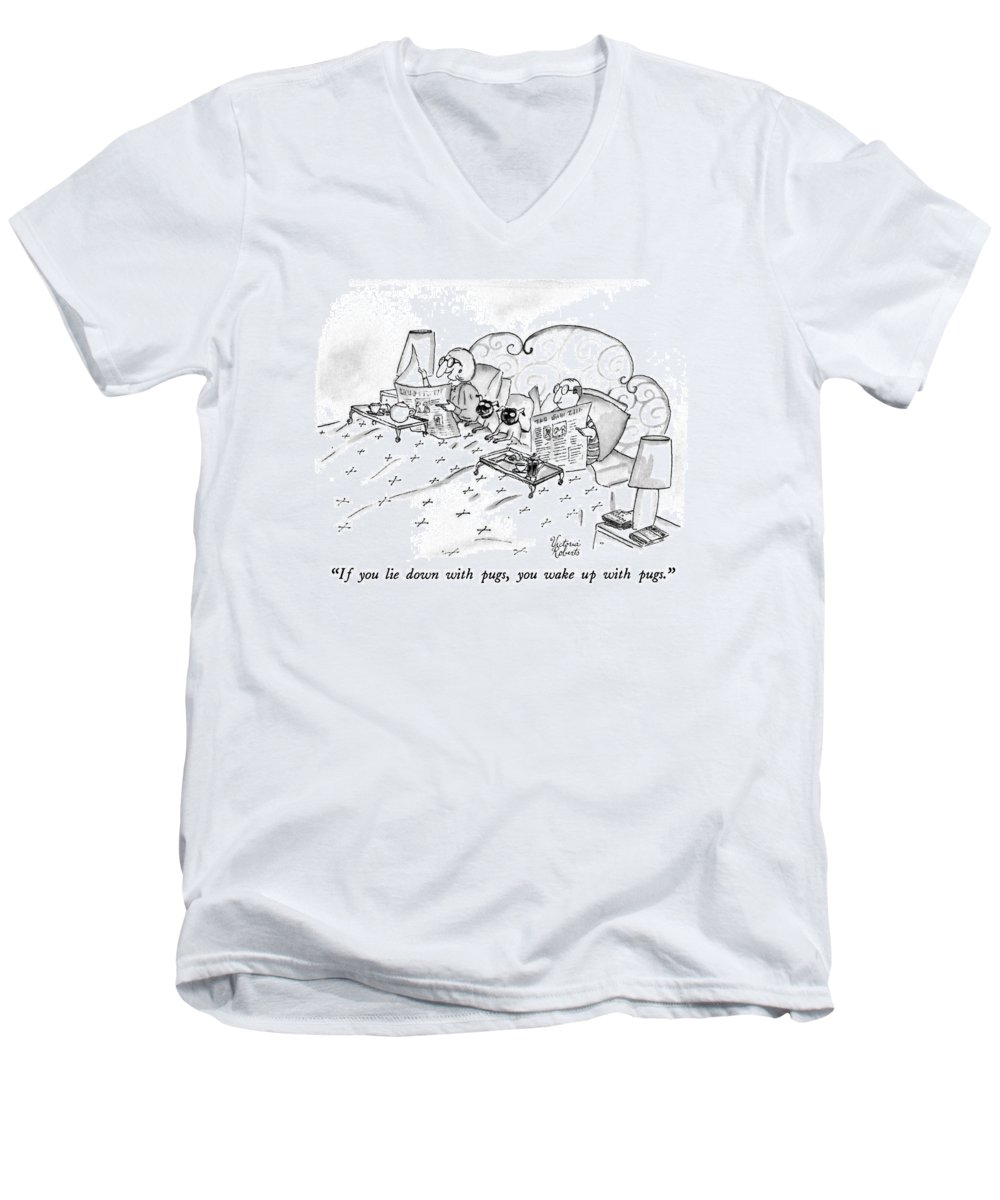 Animals Men's V-Neck T-Shirt featuring the drawing If You Lie Down With Pugs by Victoria Roberts