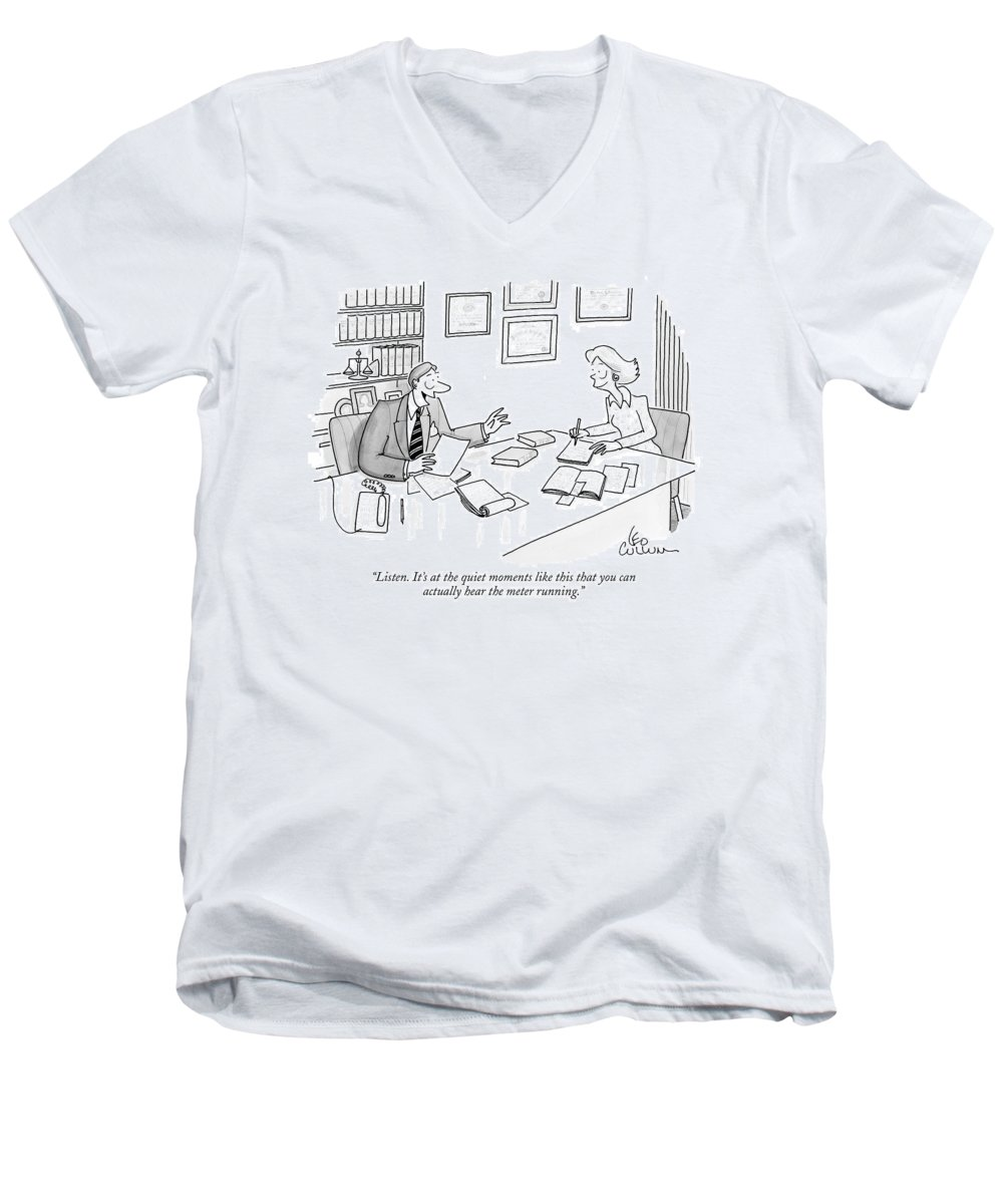 Lawyers Men's V-Neck T-Shirt featuring the drawing Listen. It's At The Quiet Moments Like This That by Leo Cullum