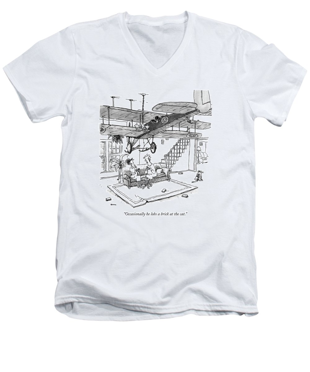 Woman To Guest. Her Husband Is In An Antique Airplane Suspended From The Ceiling. Relationships Men's V-Neck T-Shirt featuring the drawing Occasionally He Lobs A Brick At The Cat by George Booth