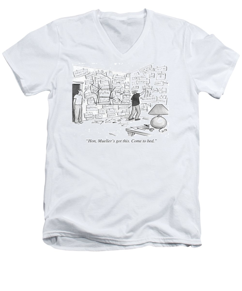 Politics Men's V-Neck T-Shirt featuring the drawing Hon, Mueller's Got This. Come To Bed. by Julia Suits