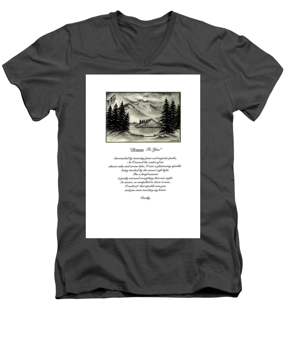 Romantic Poem And Drawing Men's V-Neck T-Shirt featuring the drawing Drawn To You by Larry Lehman