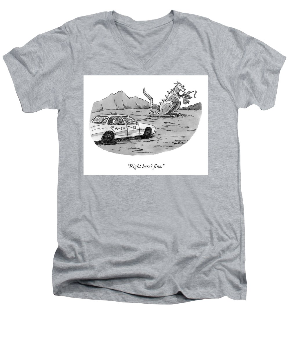 """""""right Here's Fine."""" Taxi Men's V-Neck T-Shirt featuring the drawing Right Here's Fine by Paul Karasik"""