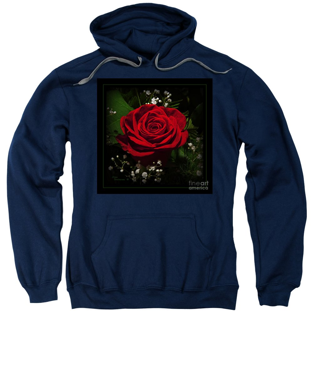 Rose Sweatshirt featuring the photograph Red Rose by John Stephens