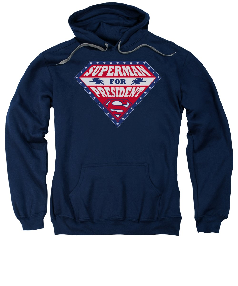 Superman Sweatshirt featuring the digital art Superman - Superman For President by Brand A