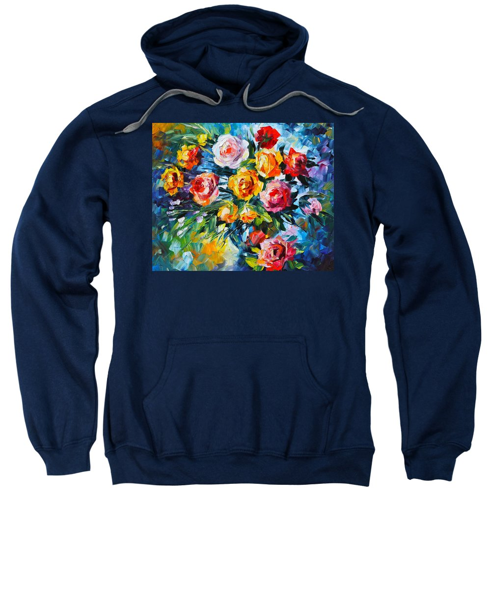 Rose Sweatshirt featuring the painting Roses by Leonid Afremov