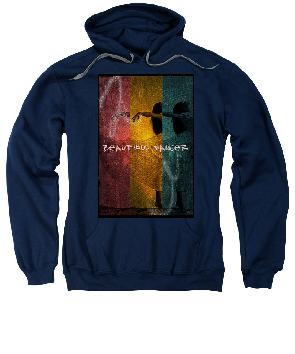Beautiful Dancer Sweatshirt featuring the digital art Beautiful Dancer by Absinthe Art By Michelle LeAnn Scott