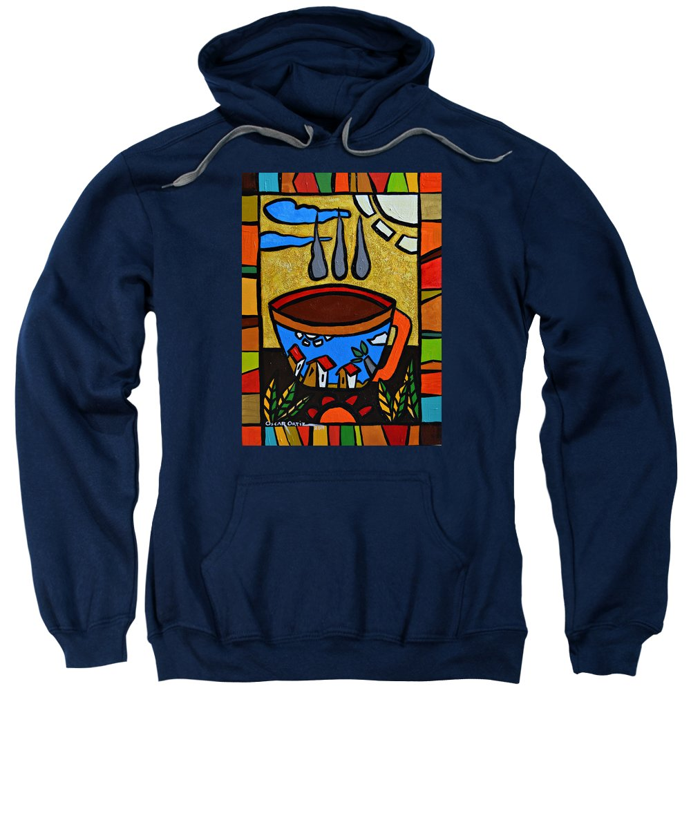 Red Sweatshirt featuring the painting Cafe Criollo by Oscar Ortiz