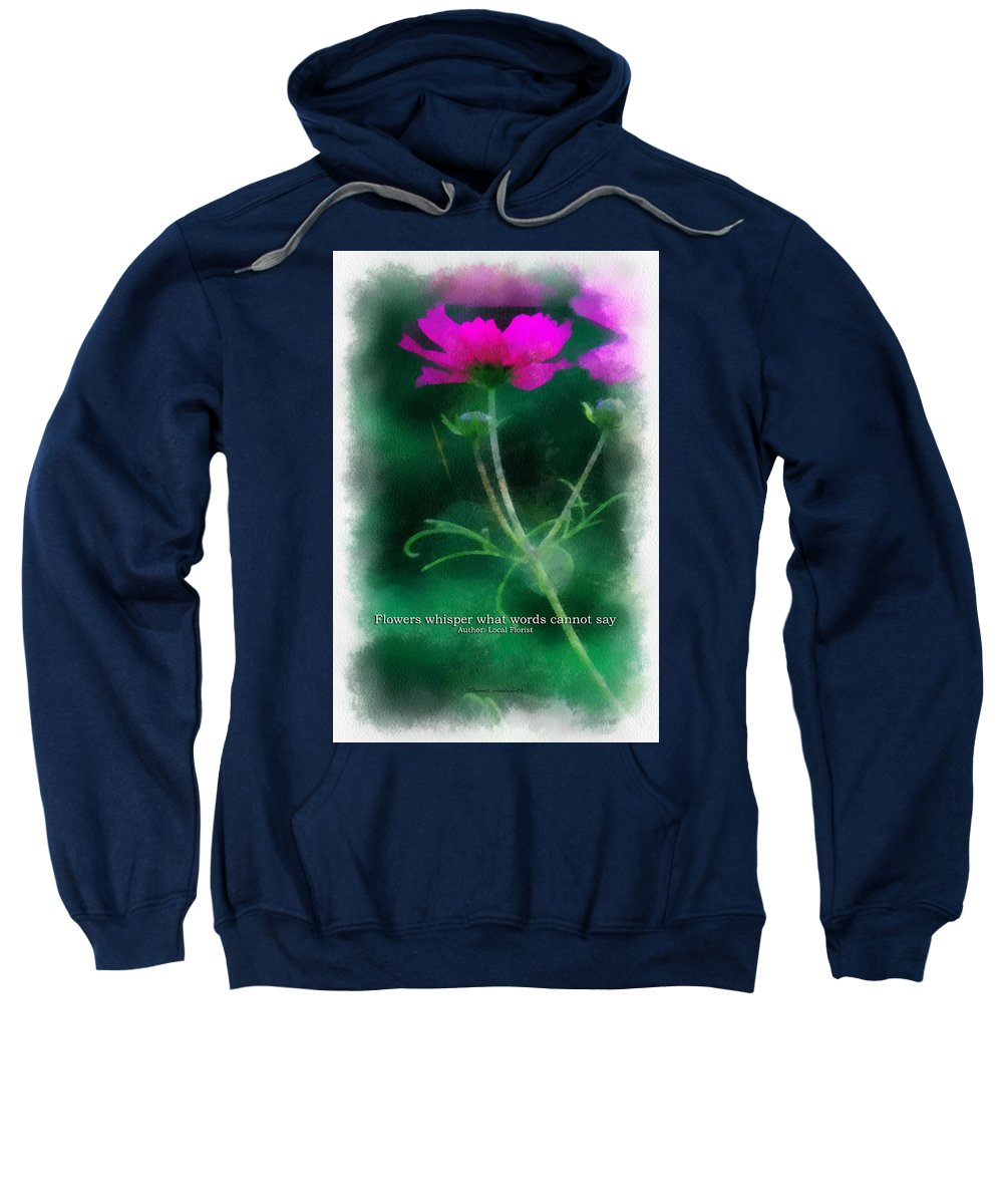 Flower Sweatshirt featuring the photograph Flowers Whisper 01 by Thomas Woolworth