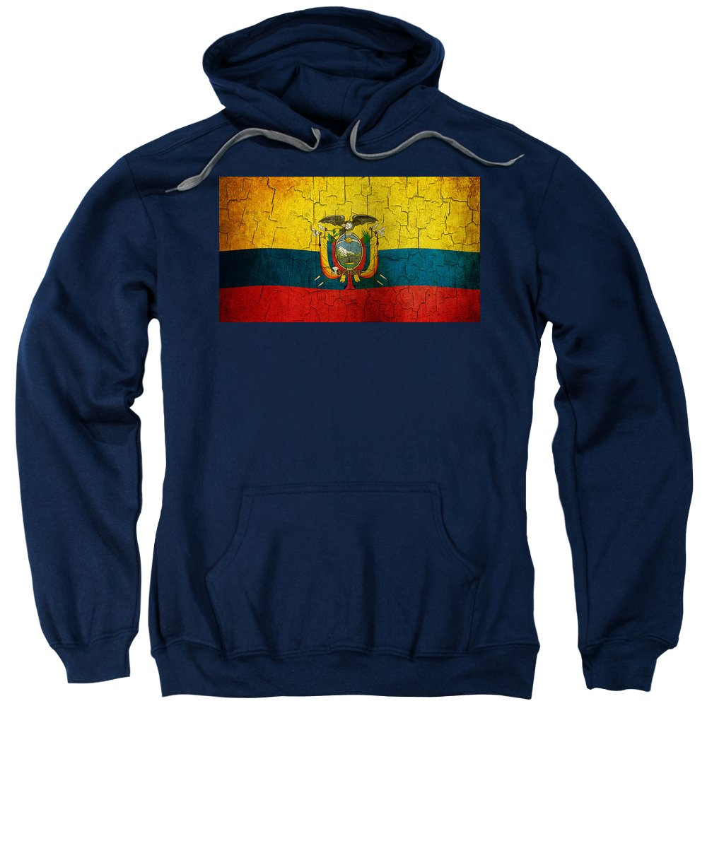 Aged Sweatshirt featuring the digital art Grunge Ecuador Flag by Steve Ball