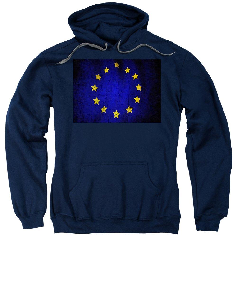 Aged Sweatshirt featuring the digital art Grunge European Union Flag by Steve Ball