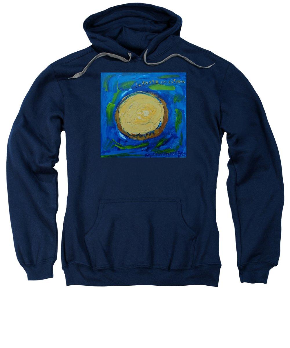 Lemon Tarte Sweatshirt featuring the painting La Tarte Au Citron. by Agnieszka Praxmayer