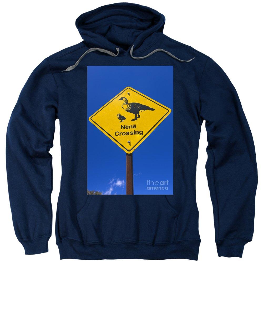 Nene Sweatshirt featuring the photograph Nene Crossing Sign Haleakala National Park by Jason O Watson