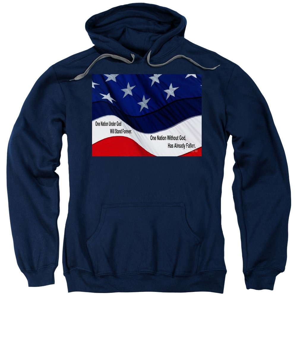 Jesus Christ Sweatshirt featuring the photograph One Nation Under God by Ron Tackett