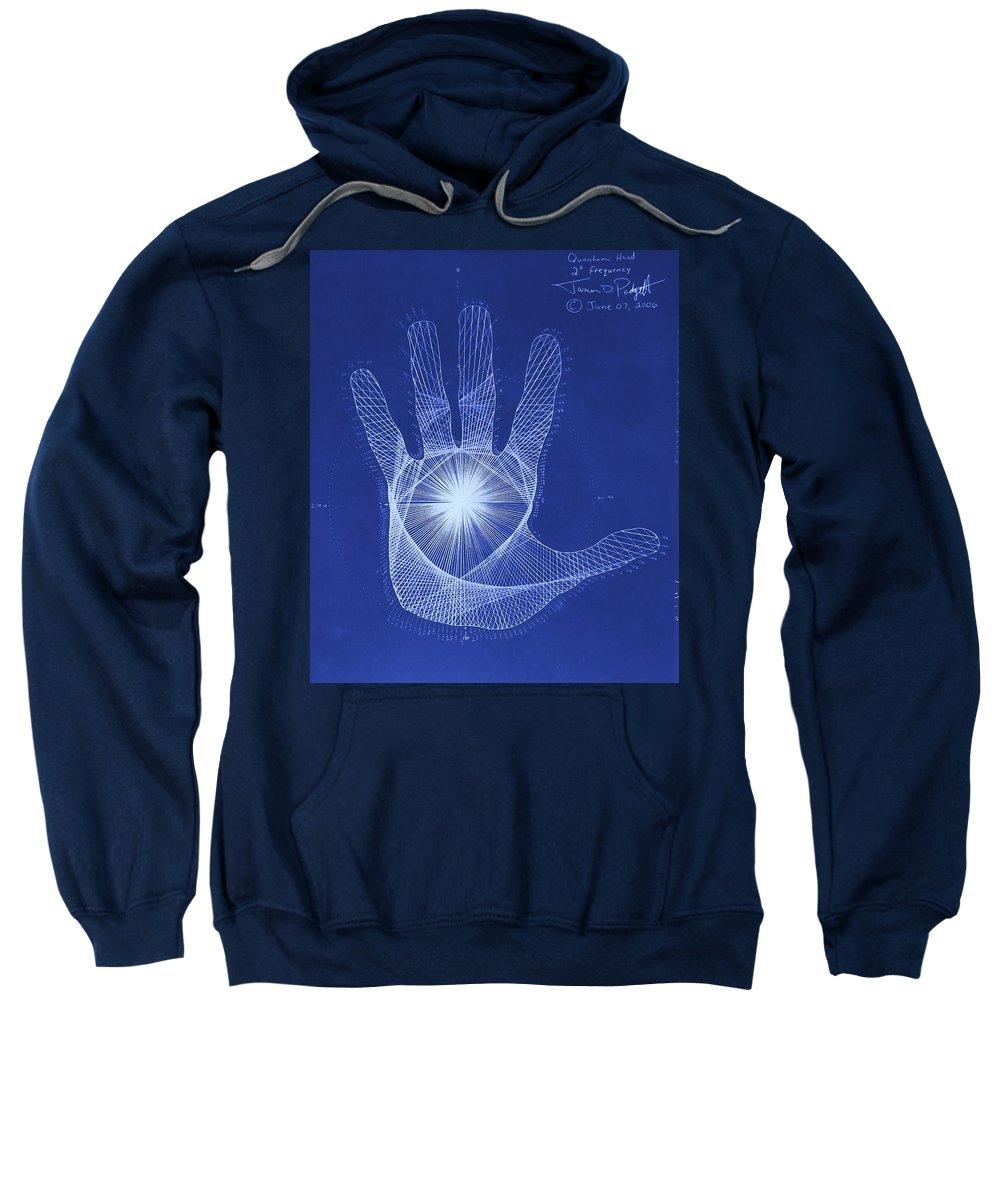Hand Sweatshirt featuring the drawing Quantum Hand Through My Eyes by Jason Padgett