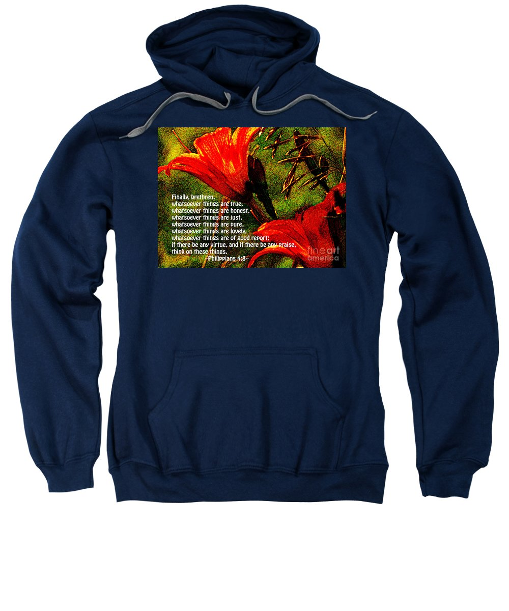 Jesus Christ Sweatshirt featuring the photograph The Bible Philippians 4 by Ron Tackett