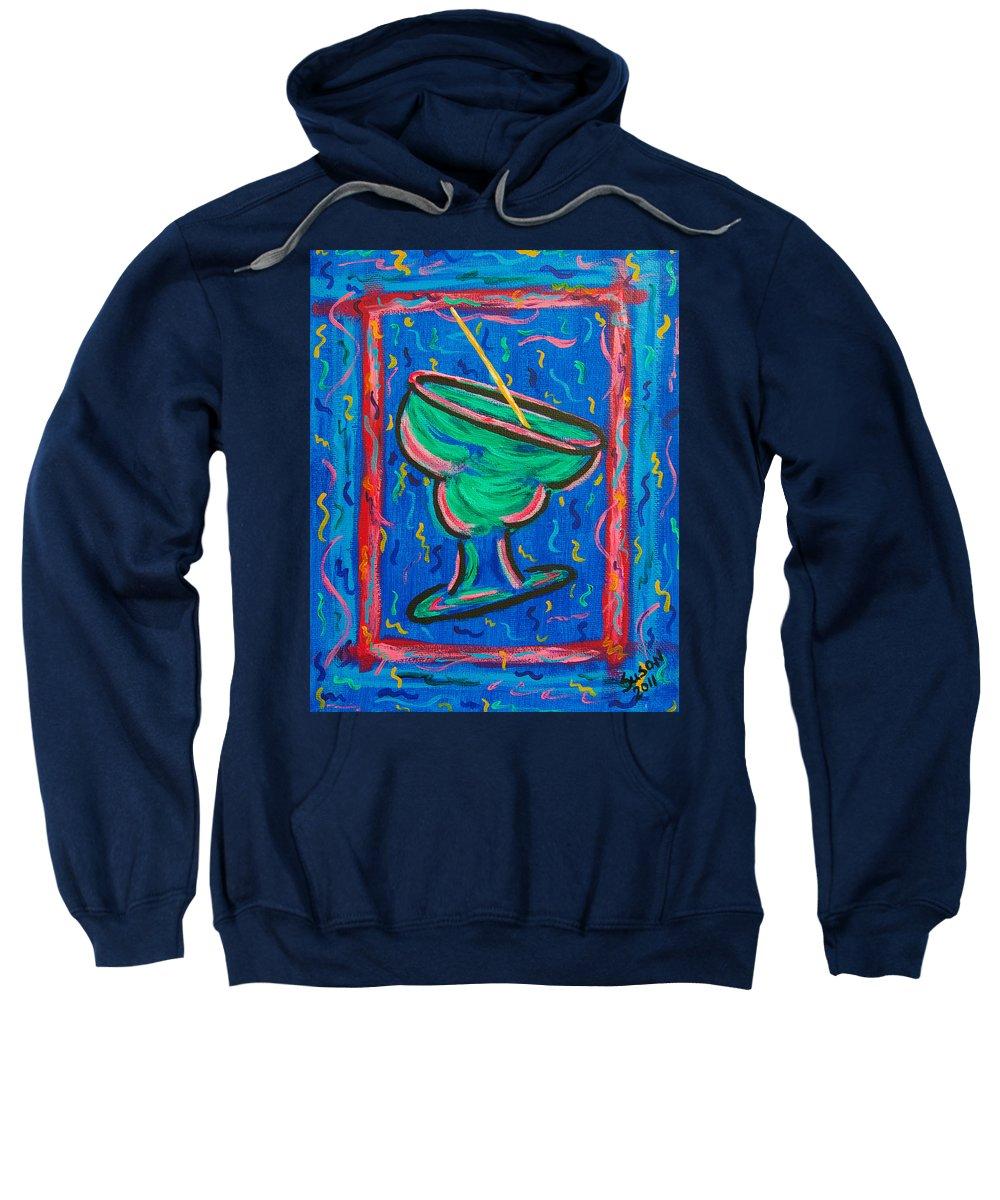 Margarita Sweatshirt featuring the painting Twisted Margarita by Susan Cliett