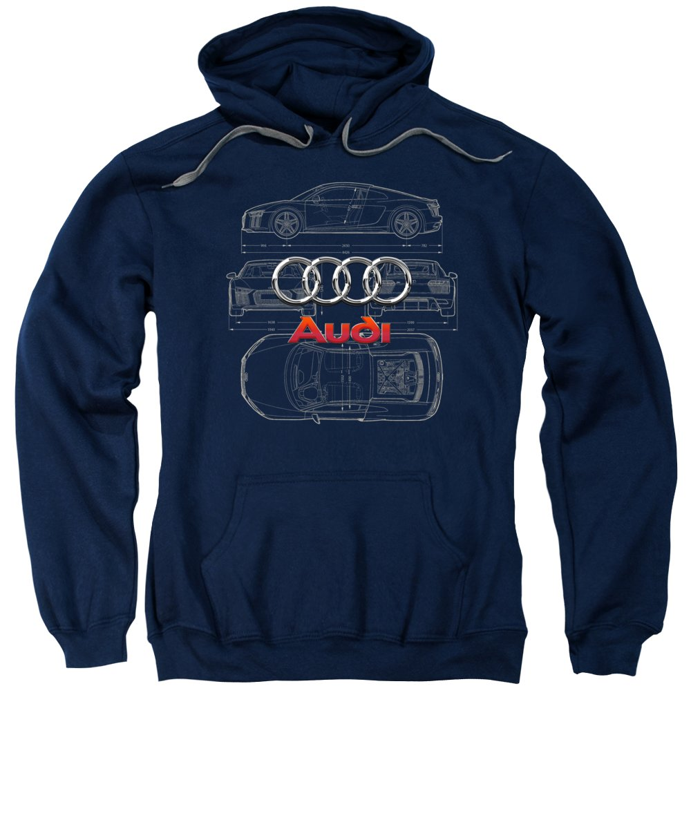 �wheels Of Fortune� Collection By Serge Averbukh Sweatshirt featuring the photograph Audi 3 D Badge Over 2016 Audi R 8 Blueprint by Serge Averbukh