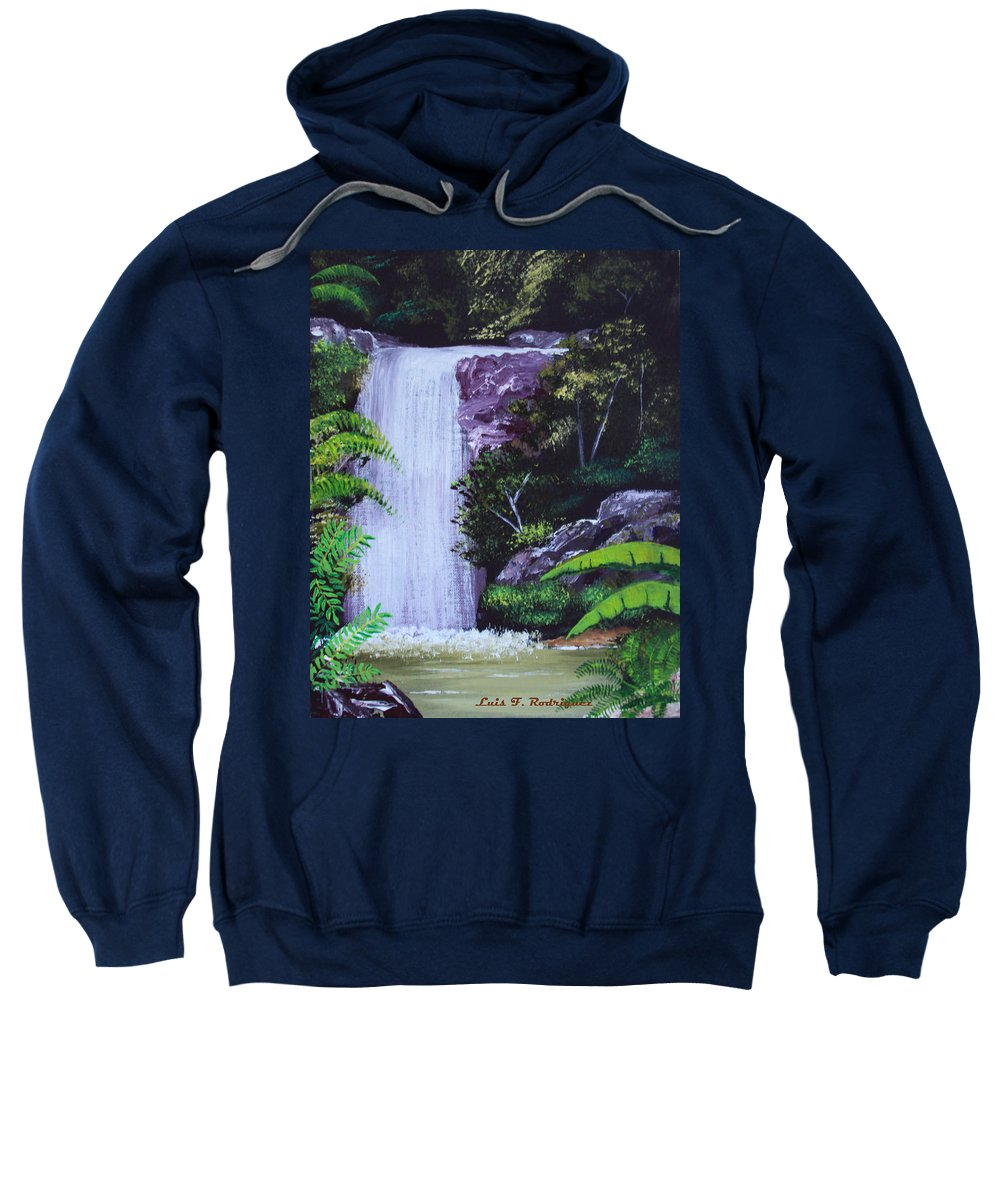 Tropical Sweatshirt featuring the painting Tropical Waterfall by Luis F Rodriguez