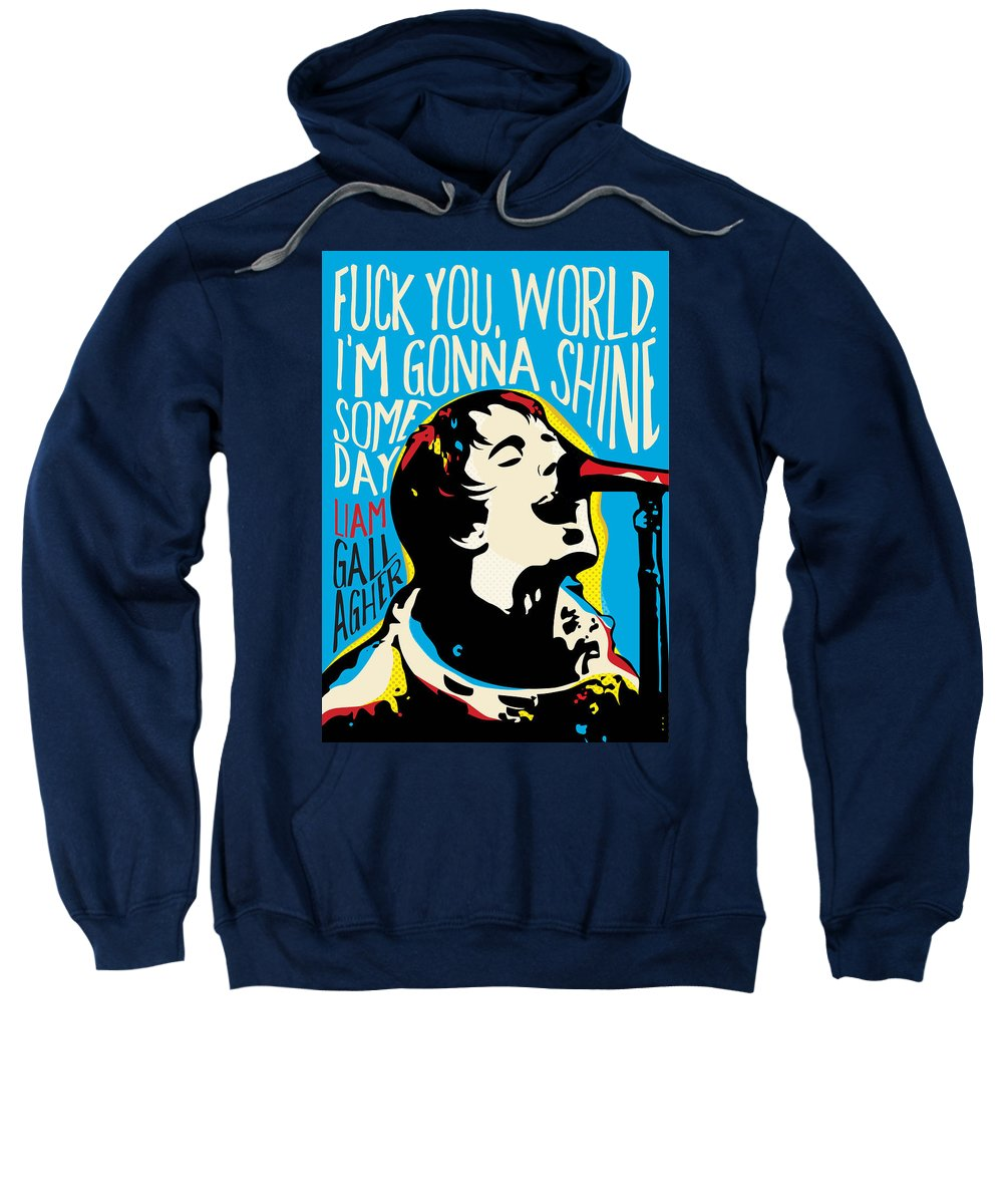 Oasis Sweatshirt featuring the digital art Liam Gallagher Quote Portrait by BONB Creative