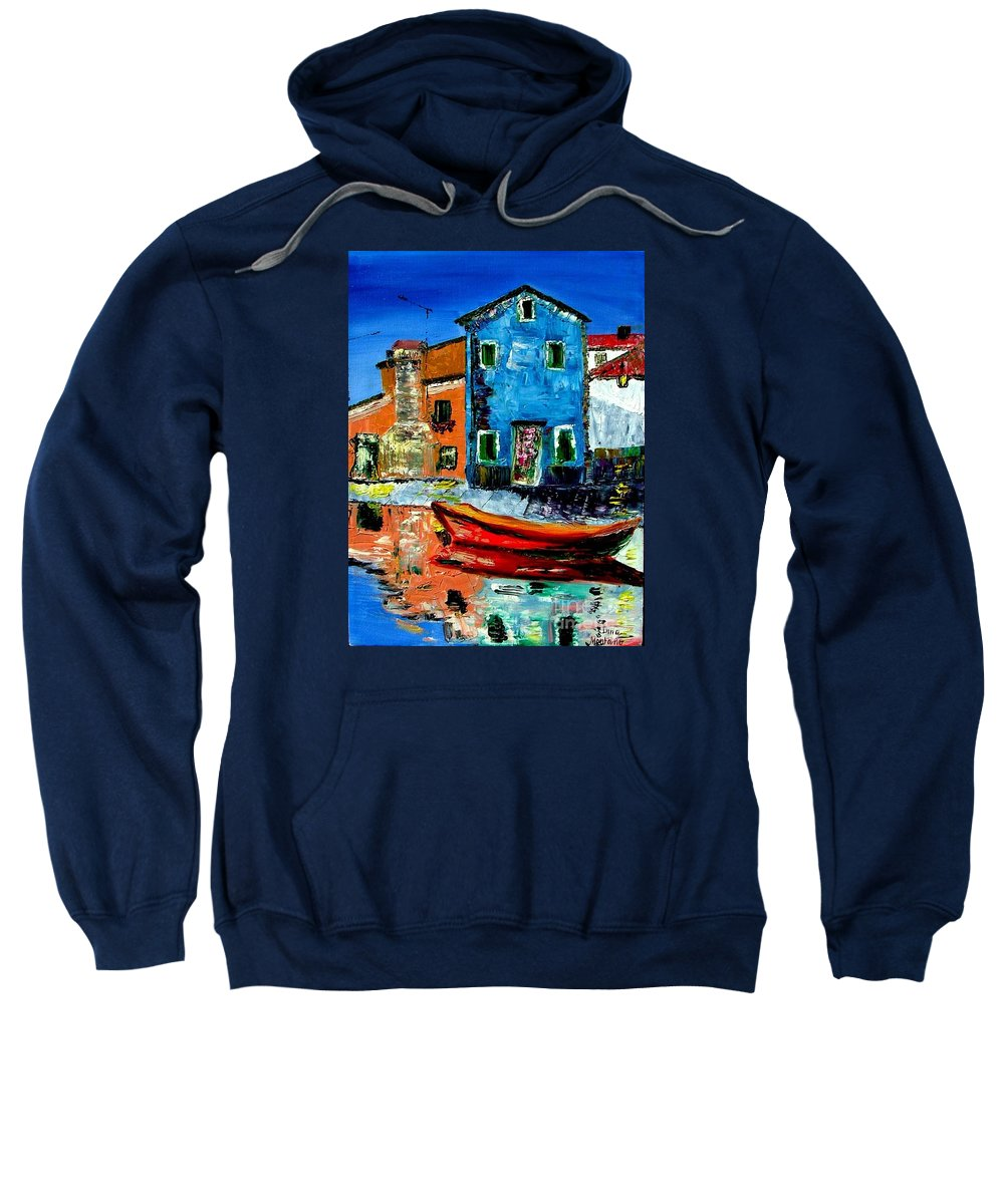 Italy Sweatshirt featuring the painting Burano Reflections by Inna Montano